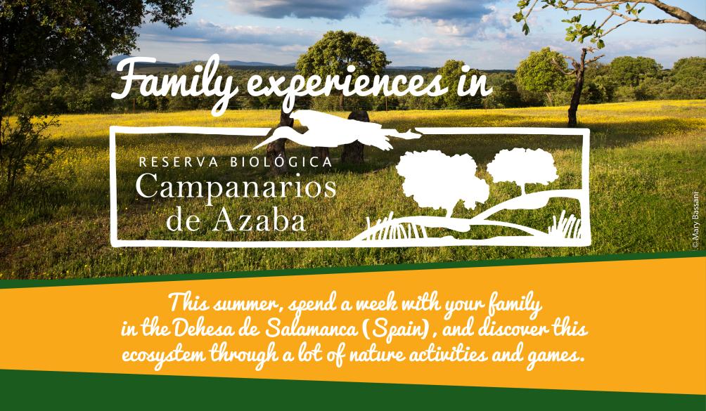 Family experiences in Campanarios de Azaba